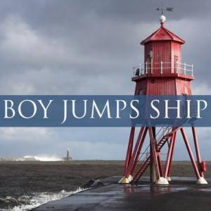 Cover - Boy Jumps Ship: Boy Jumps Ship