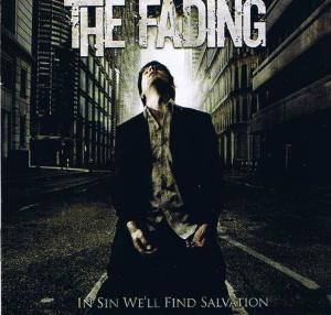 The Fading: In Sin We'll Find Salvation - Cover