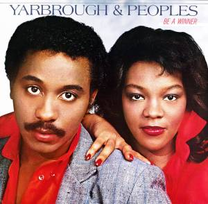 Cover - Yarbrough & Peoples: Be A Winner