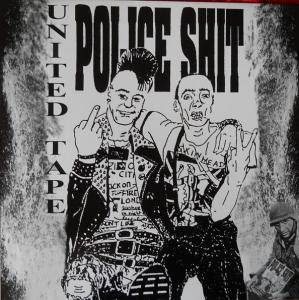 Cover - Police Shit: United Tape