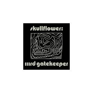 Cover - Skullflower: Iiird Gatekeeper