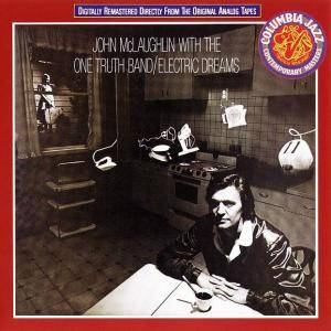 John McLaughlin & The One True Band: Electric Dreams - Cover