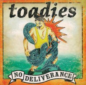 Cover - Toadies: No Deliverance