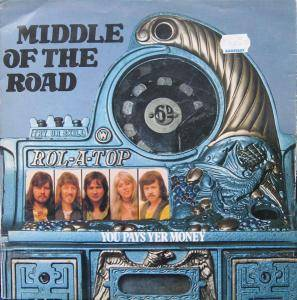 Cover - Middle Of The Road: You Pays Yer Money And You Takes Yer Chance
