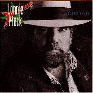 Lonnie Mack: Second Sight - Cover