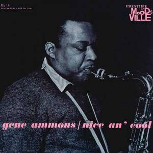 Gene Ammons: Nice An' Cool - Cover