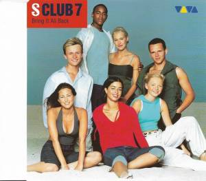 Cover - S Club 7: Bring It All Back