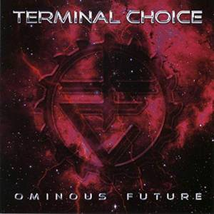 Cover - Terminal Choice: Ominous Future