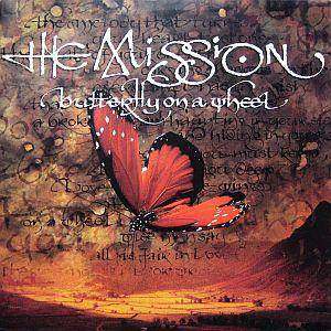 The Mission: Butterfly On A Wheel - Cover