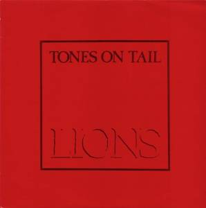 Cover - Tones On Tail: Go! / Lions
