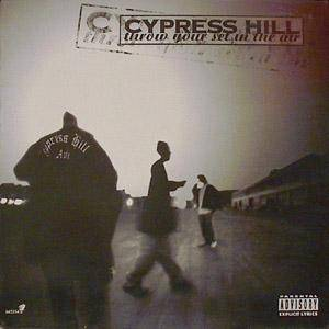 "Cypress Hill: Throw Your Set In The Air (12"") - Bild 1"