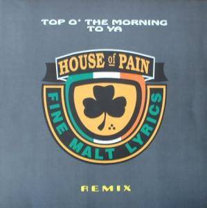 Cover - House Of Pain: Top O' The Morning To Ya