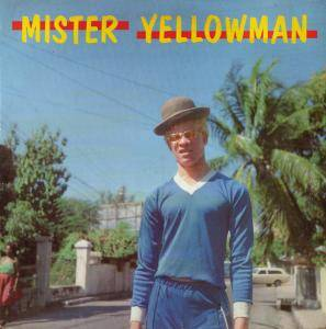 Cover - Yellowman: Mister Yellowman