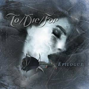 Cover - To/Die/For: Epilogue