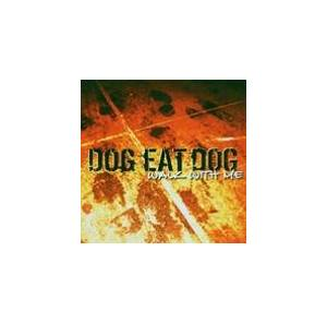 Cover - Dog Eat Dog: Walk With Me