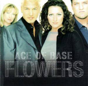Ace Of Base: Flowers - Cover