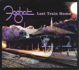 Foghat: Last Train Home - Cover