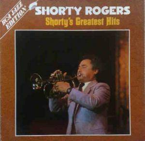 Shorty Rogers: Shorty's Greatest Hits - Cover
