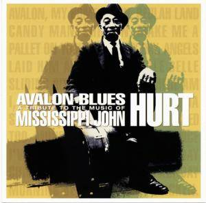 Cover - Bill Morrissey: Avalon Blues: A Tribute To Mississippi John Hurt