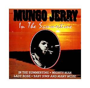 Mungo Jerry: In The Summertime - Cover