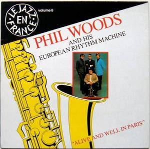 Cover - Phil Woods: Alive And Well In Paris