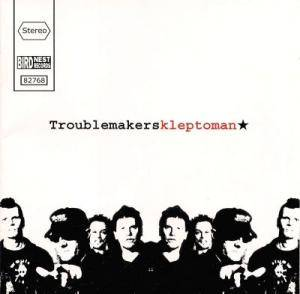 Cover - Troublemakers: Kleptoman