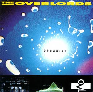 Cover - Overlords, The: Organic