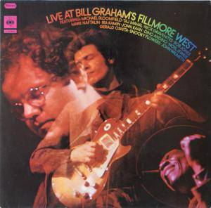 Michael Bloomfield: Live At Bill Graham's Fillmore West - Cover