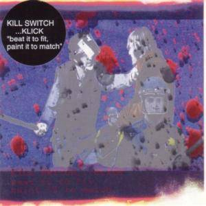 Cover - Kill Switch...Klick: Beat It To Fit, Paint It To Match