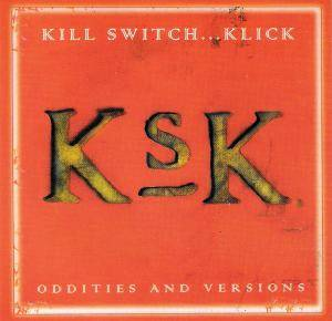 Cover - Kill Switch...Klick: Oddities And Versions