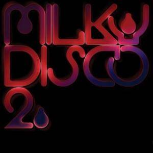 Milky Disco 2: Let's Go Freak Out - Cover