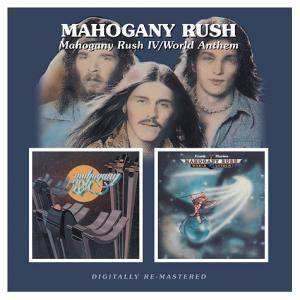 Cover - Mahogany Rush: Mahogany Rush IV / World Anthem