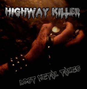 Highway Killer: Lost Metal Tales - Cover