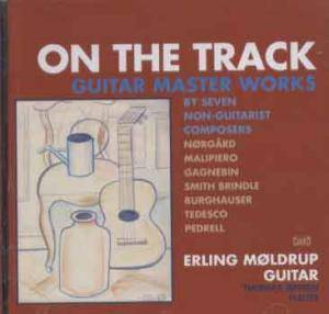 On The Track - Guitar Master Works By Seven Non-Guitarist Composers - Cover