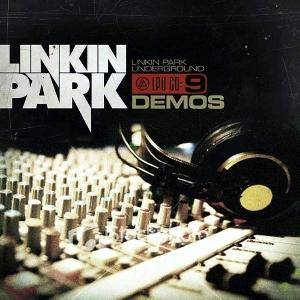 Linkin Park: Underground 9: Demos - Cover