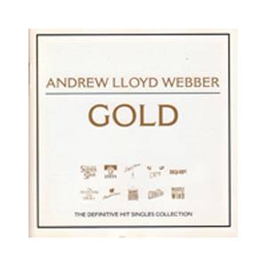 Sir Andrew Lloyd Webber - Gold - The Definitive Hit Singles Collection - Cover