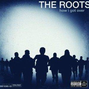 The Roots: How I Got Over - Cover