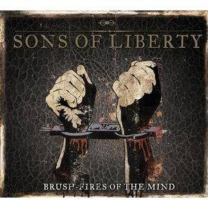 Sons Of Liberty: Brush-Fires Of The Mind - Cover