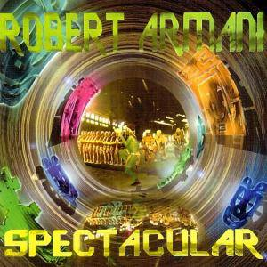 Cover - Robert Armani: Spectacular