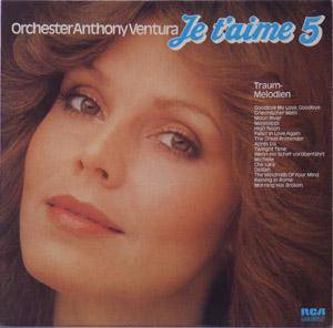 Cover - Orchester Anthony Ventura: Je T'aime 5 - Traum-Melodien