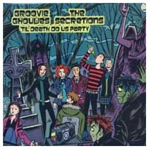 Cover - Groovie Ghoulies: Til Death Do Us Party