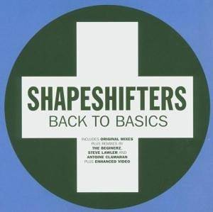 Cover - Shapeshifters: Back To Basics