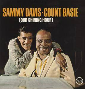 Sammy Davis Jr. & Count Basie: Our Shining Hour - Cover