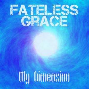 Fateless Grace: My Dimension - Cover