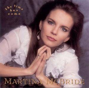 Cover - Martina McBride: Time Has Come, The