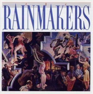 Cover - Rainmakers, The: Rainmakers, The