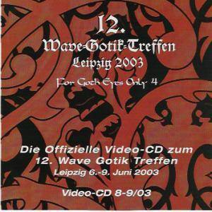 Cover - Bloody, Dead And Sexy: 12. Wave Gotik Treffen Leipzig 2003 - For Goth Eyes Only 4