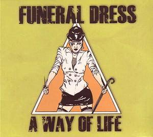 Cover - Funeral Dress: Way Of Life, A