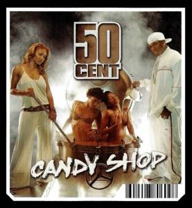50 Cent: Candy Shop - Cover