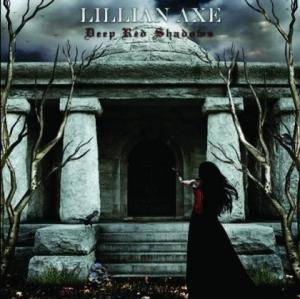 Cover - Lillian Axe: Deep Red Shadows
